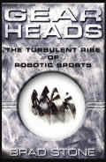 Gearheads : The Rise of Robotic Sports