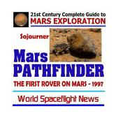 Mars Pathfinder, NASA Sojourner Rover, the First Rover on Mars